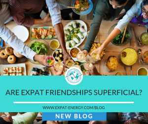 Are Expat Friendships Superficial?