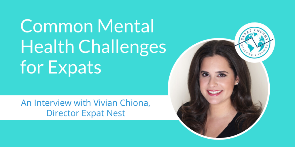 Common Mental Health Challenges for Expats_Expat Energy